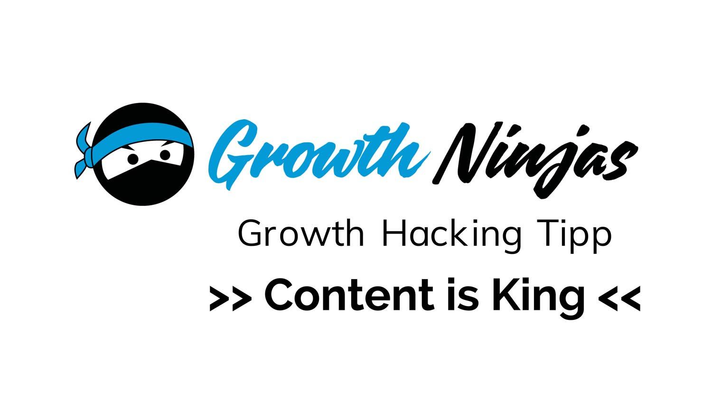 GN Hacking Tipp Content ist King 1 - Growth Tipp: Erstellen Sie wertvollen Content!