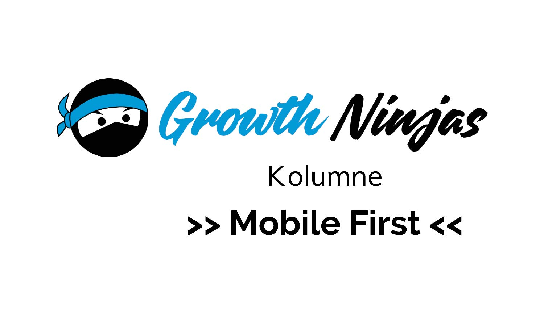 GN Kolumne Mobile First - Ninja Kolumne: Mobile First