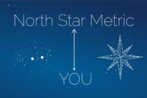 North Star Metric YOU